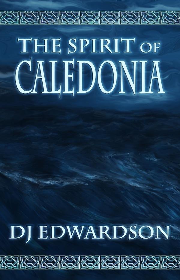 Spirit of Caledonia Cover - Steampunk by DJ Edwardson